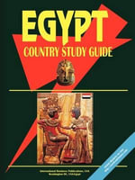 Egypt Country Study Guide - International  Business Publications