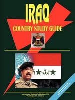 Iraq Country Study Guide - International  Business Publications