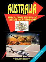 Australia Army, National Security and Defense Policy Handbook