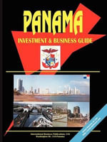 Panama Investment and Business Guide - International  Business Publications