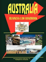 Australia Business Law Handbook - International  Business Publications
