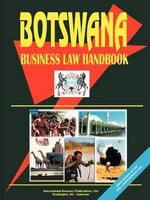 Botswana Business Law Handbook - International  Business Publications