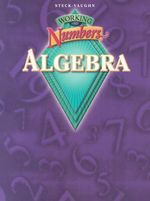 Steck-Vaughn Working with Numbers: Refresher and a : Student Workbook Algebra - Shea