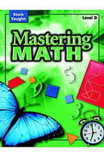 Steck-Vaughn Mastering Math : Practice Book Level D