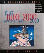 Duke 2000 : Whatever it Takes - G. B Trudeau