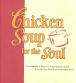 Chicken Soup for the Soul - Andrews McMeel Publishing Staff