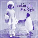 Looking for Mr Right : No - Bradley Trevor Greive