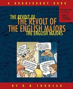 The Revolt of the English Majors : A Doonesbury Book - G. B Trudeau