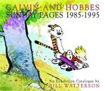 Calvin and Hobbes Sunday Pages : 1985-1995 - Bill Watterson