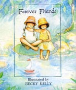 Forever Friends (Lb) - Becky Kelly