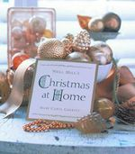 Nell Hill's Christmas at Home - Mary Carol Garrity