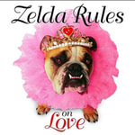 Zelda Rules on Love : A Zelda Wisdom Book - Shane Young