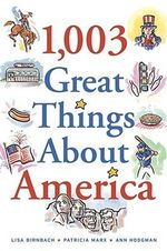 1,003 Great Things about America - Lisa Birnbach
