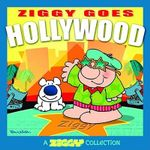 Ziggy Goes Hollywood : A Ziggy Collection - Tom Wilson