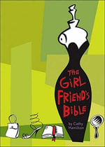 The Girlfriends' Bible - Cathy Hamilton
