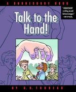 Talk to the Hand : A Doonesbury Book - G. B Trudeau