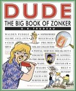 The Big Book of Zonker : The Big Book of Zonker - G.B. Trudeau
