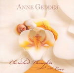 Cherished Thoughts with Love - Anne Geddes