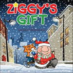 Ziggy's Gift : A Holiday Collection - Tom Wilson