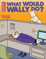 What Would Wally Do? : A Dilbert Book - Scott Adams