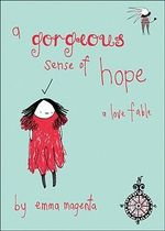 A Gorgeous Sense of Hope - Emma Magenta