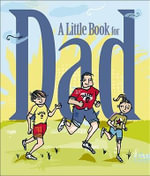 A Little Book for Dad : Little Book (Andrew McMeel) - Patrick Regan