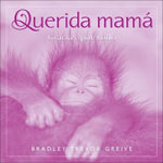Querida Mama : Gracias Por Todo :  Gracias Por Todo - Bradley Trevor Greive