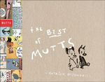 The Best of Mutts : 1994-2004 - Patrick McDonnell