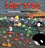 The Sopratos : A Pearls Before Swine Collection - Stephan Pastis