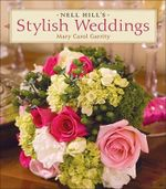 Nell Hill's Stylish Weddings - Mary Carol Garrity