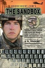 Doonesbury.com's The Sandbox : Dispatches from Troops in Iraq and Afghanistan - G.B. Trudeau