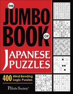 Jumbo Book of Japanese Puzzles : 400 Mind-bending Logic Puzzles - The Puzzle Society