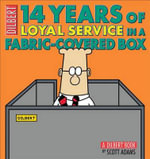 14 Years of Loyal Service in a Fabric-Covered Box : A Dilbert Book - Scott Adams