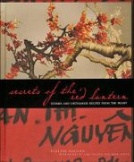 Secrets of the Red Lantern : Stories and Vietnamese Recipes from the Heart - Pauline Nguyen