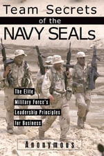 Team Secrets of the Navy SEALs - Anonymous