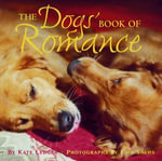 The Dogs' Book of Romance - Kate Ledger
