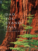 Dad, You Stand Tall - Bonnie Louise Kuchler