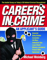 Careers in Crime : An Applicant's Guide - Michael Weinberg