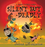 Silent But Deadly : A Lio Collection - Mark Tatulli