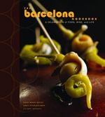 The Barcelona Cookbook : A Celebration of Food, Wine, and Life - Sasa Mahr-Batuz