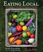 Eating Local : The Cookbook Inspired by America's Farmers - Sur La Table