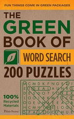 The Green Book of Word Search : 200 Puzzles - The Puzzle Society