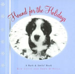 Hound for the Holidays : A Bark and Smile Book - Kim Levin