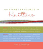 The Secret Language of Knitters - Mary Beth Temple