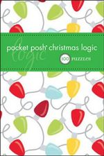 Pocket Posh Christmas Logic : 100 Puzzles - The Puzzle Society