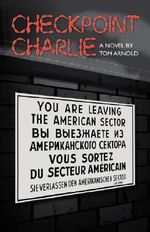 Checkpoint Charlie - Tom, Arnold