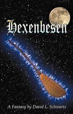 Hexenbesen - David L Schwartz