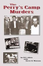 The Perry's Camp Murders - R S Allen