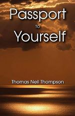 Passport to Yourself - Thomas N. Thompson