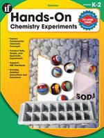 Hands-On Chemistry Experiments, Grades K - 2 - Wendi Silvano